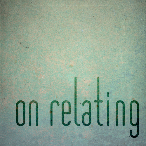 on relating
